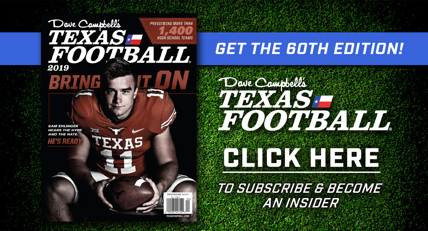 Become a Dave Campbell's Texas Football Subscriber